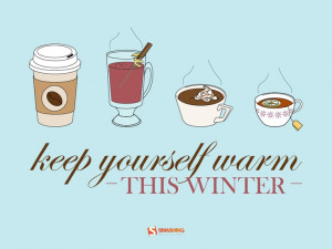 Keep yourself warm this winter!