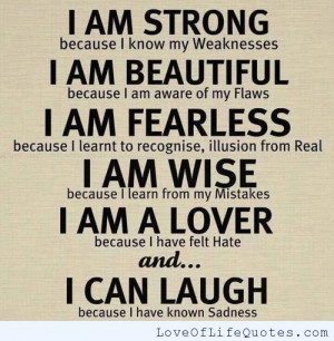 Am strong, beautiful, fearless, wise and a lover