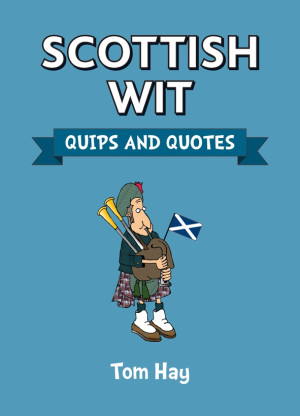 Scottish Sayings and Quotes http://www.summersdale.com/book/1/628 ...