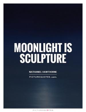 Moonlight Quotes