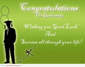 "Graduation Quotes~Congratulations On Graduating ""Wishing You 'Good ..."