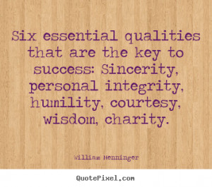 ... quotes - Six essential qualities that are the key to.. - Success quote
