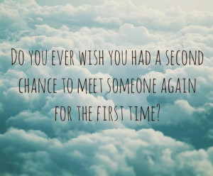 Tumblr Quotes About Second Chances Second chance