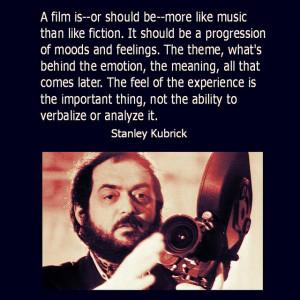 Film Director Quote - Stanley Kubrick - Movie Director Quote # ...
