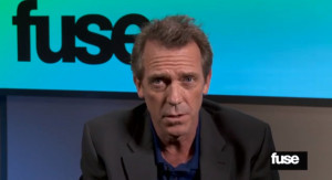 ... Laurie. There are some elements, as it seems that Hugh Laurie will be