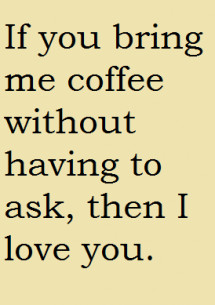 Coffee #love - Quotes & Sayings