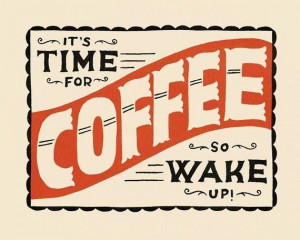 Wake up time!