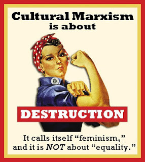Feminism and Cultural Marxism, the plot to destroy the foundation of ...