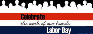 Celebrate Labor Day Facebook Cover