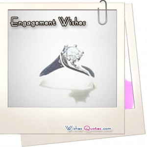 ... engagement wishes , congratulation messages and sayings can be a great