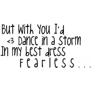 Fearless (by Taylor Swift) Quote by em.love.♥