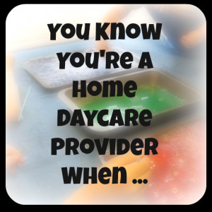 You Are a Great Daycare Provider Quote