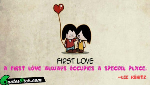 First Love Always Occupies by lee-konitz Picture Quotes