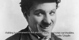 charlie-chaplin-quotes-sayings-life-troubles-inspiring+Quotes+ ...