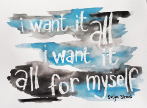 Lyric Watercolor with quote from All for Myself by Sufjan Stevens