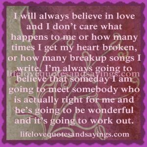 Will Always Believe In Love…