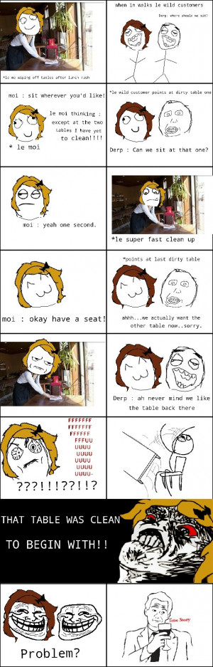 Problems being a waitress. My first rage comic :p