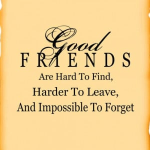 Vinyl Decals For Walls - Good friends.....wall quote