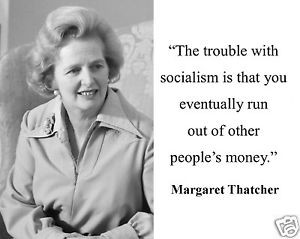 Margaret-Thatcher-the-problem-with-socialism-Famous-Quote-8-x-10-Photo ...