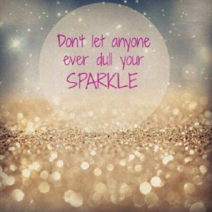 quotes #sparkle #quotegraphy #quote #glitter #fallingglitter