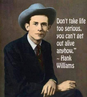 Hank Williams Sr. ~ Great Words To Live By,... The Hank Williams ...
