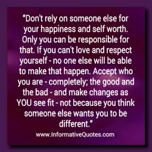 Don't rely on someone for happiness