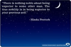 ... noble about being superior some other man quote more hindu quotes