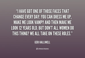 quote-Geri-Halliwell-i-have-got-one-of-those-faces-17632.png