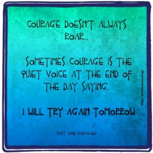 These 7 Favorite Courage Quotes (and why you're braver than you ...