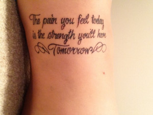strength tattoo quotes on side with wings - The pain you feel taday is ...