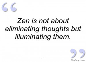 imagem zen is not about eliminating thoughts but
