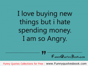 Funny quotes about buying new things
