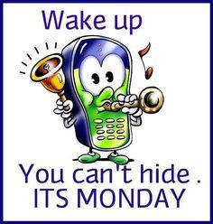 Monday Morning Quotes And Sayings Mondays, monday morning