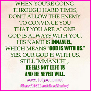 When you're going through hard times, don't allow the enemy to ...