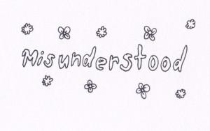misunderstood #text #word