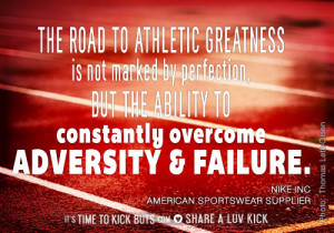 Nike: The road to athletic greatness is not marked by perfection, but ...