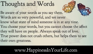 Thoughts and Words - Words are powerful