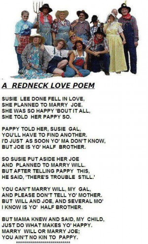 Red Neck Love Poem!