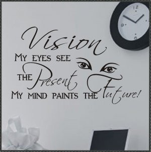 Vinyl Wall Words Inspirational Quotes Vision