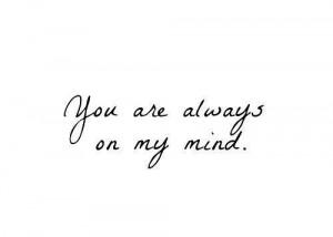 you're always on my mind | via Tumblr