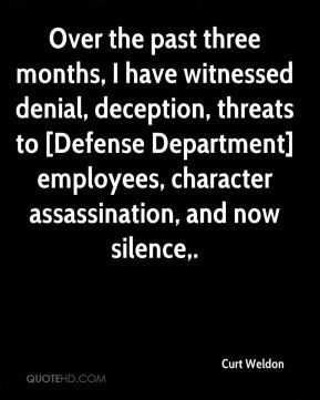 Curt Weldon - Over the past three months, I have witnessed denial ...