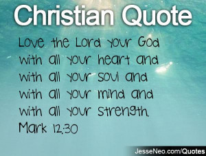 Love the Lord your God with all your heart and with all your soul and ...