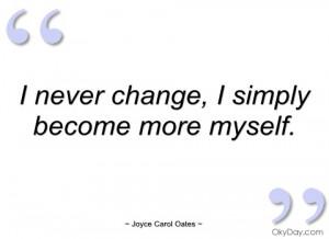 never change joyce carol oates