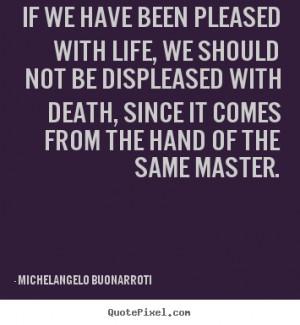 ... michelangelo buonarroti more life quotes inspirational quotes