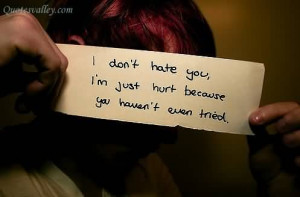 Don't Hate You, I'm Just Hurt Because You