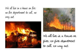 Quotes House on Fire