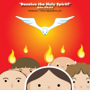 ... everyone a blessed Pentecost Sunday. May the Holy Spirit be with you