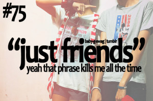 ... Just Friends Quotes , Just Friends Tumblr , More Than Just Friends