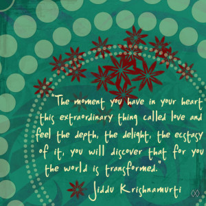 Jiddu Krishnamurti on love