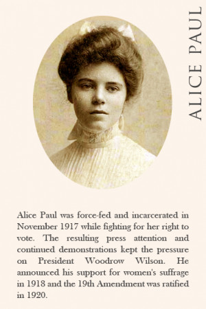 Alice Paul was force-fed and incarcerated in November 1917 while ...